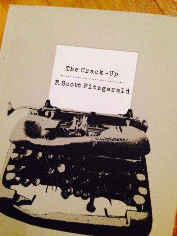 The Crack-Up by F. Scott Fitzgerald